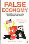 False Economy A Surprising Economic History of the World