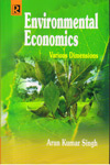 Environmental Economics Various Dimensions
