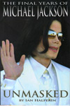 Unmasked the Final Years of Michael Jackson