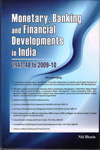 Monetary Banking and Financial Developments in India 1947-48 to 2009-10