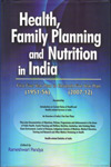 Health Family Planning and Nutrition in India