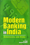 Modern Banking in India Dimensions and Risks