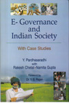 E Governance and Indian Society with case studies
