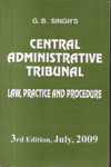 Central Administrative Tribunal Law Practice and Procedure