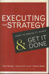 Executing Your Strategy How to Break it Down and Get it Done