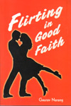 Flirting in Good Faith
