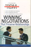 Winning Negotiations that preserve relationships