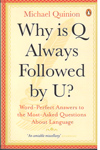 Why is Q always followed by U
