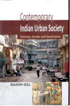 Contemporary Indian Urban Society : ethnicity gender and government
