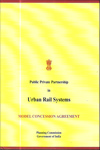 Public Private Partnership in Urban Rail Systems