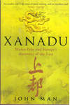Xanadu marco polo and europes discovery of the east