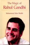 The Magic of Rahul Gandhi