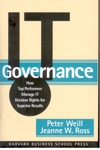 IT Governance How Top Performers Manage IT Decision Rights for Superior Results