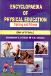 Encyclopaedia of Physical Education Training and Fitness (Set of 6 Vol)