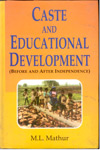 Caste and Educational Development Before and After Independence