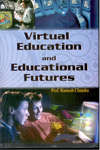 Virtual Education and Educational Futures