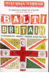 Balti Britain A Provocative Journey through Asian Britain