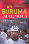 Bad Elements Chinese Rebels from Los Angeles to Beijing