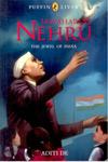 Jawaharlal Nehru the Jewel of India