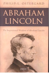 Abraham Lincoln : The inspirational wisdom of Abraham Lincoln