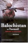 Balochistan in Turmoil