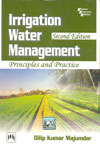 Irrigation Water Management Principles and Practice