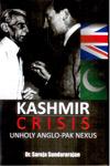 Kashmir Crisis Unholy Anglo PAK Nexus