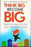 Think Big Become Big
