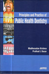 Principles and Practice of Public Health Dentistry