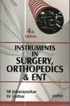Instruments in Surgery Orthopedics and ENT
