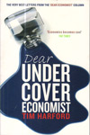 Dear Under Cover Economist