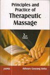 Principles and Practice of Therapeutic Massage