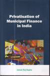 Privatisation of Municipal Finance in India
