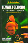 Female Foeticide A Frightful Reality