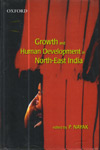 Growth and Human Development in North East India
