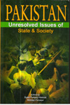 Pakistan Unresolved Issues of State & Society