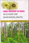 Farm Forestry in India An Economic and Environmental Analysis