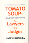 Tomato Soup Soul Enriching Compositions for Lawyers and Judges