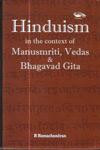 Hinduism in the Context of Manusmriti Vedas and Bhagavad Gita