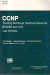 CCNP Building Multilayer Switched Networks (BCMSN 642 812) Lab Portfolio