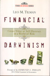 Financial Darwinism Create Value or Self Destruct in a World of Risk