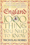 England 1000 Things You Need To Know