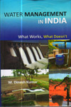 Water Management In India : What Works What Doesnt