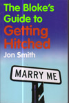The Blokes Guide to Getting Hitched
