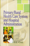 Primary Rural Health Care System and Hospital Administration
