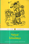 Malgudi Schooldays : The Adventures of Swami and His Friends