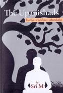 The Upanishads Katha Prashna Mundaka
