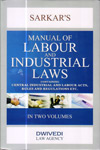 Manual of Labour and Industrial Laws (In 2 Vol)