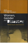 Women Gender and Disaster : Global Issues and Initiatives