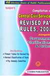 Compilation of Central Civil Services Revised Pay Rules 2008 alongwith Government Clarifications & Orders